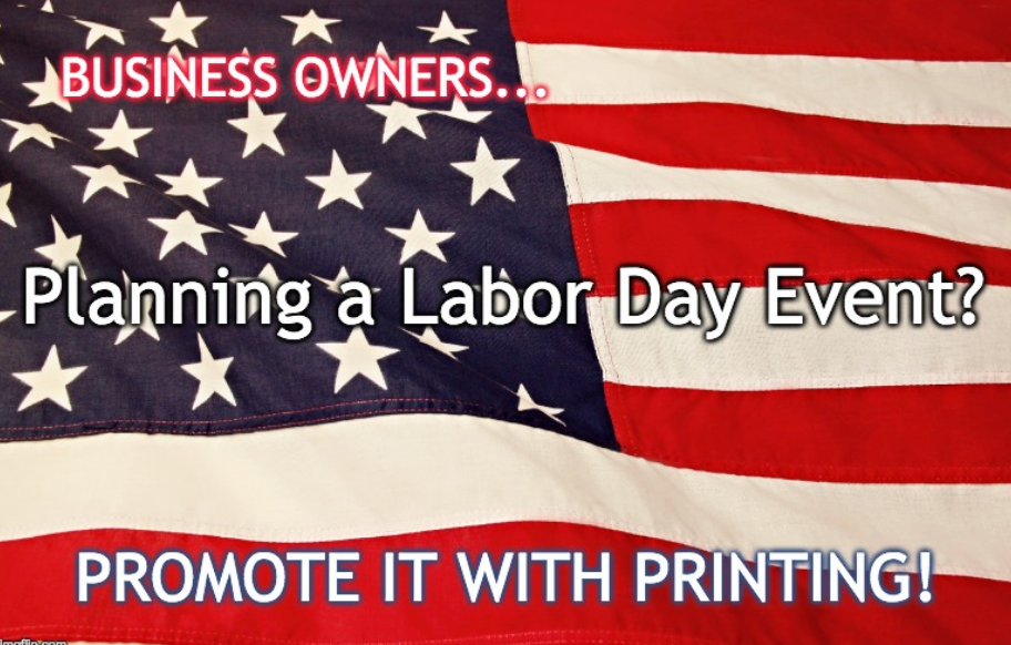 Eye Popping Ideas for Your Labor Day Event or Sale!