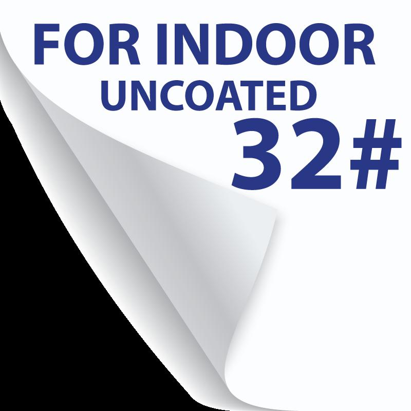 32# Uncoated - Thicker - Indoor