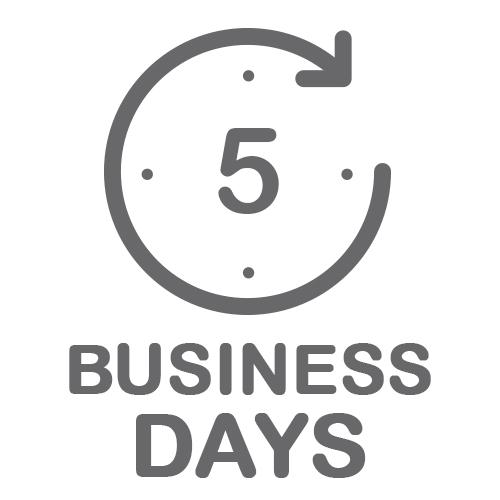 Standard: 5 Business Days